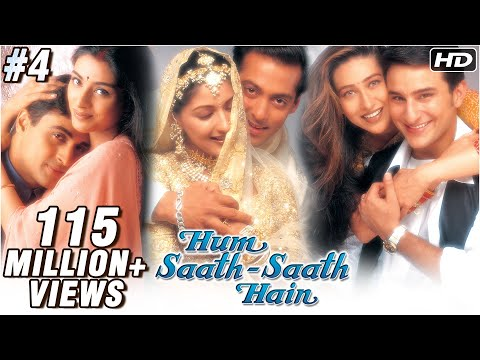 Hum Saath Saath Hain - 4/16 - Bollywood Movie - Salman Khan, Saif Ali Khan & Karishma Kapoor